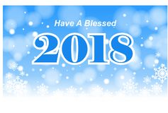 Have a Blessed 2018. Wishing everyone a Blessed new Year in 2018 with snow falling on a blue and white background royalty free illustration