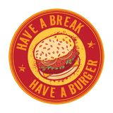 Have a Break, Have a Burger Royalty Free Stock Image