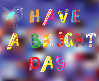 Have a bright day motivation card Imagem de Stock Royalty Free