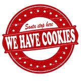 We have cookies. Stamp with text we have cookies inside,  illustration Royalty Free Stock Image