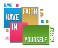 Have Faith In Yourself Colorful Squares Text Stock Images