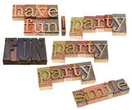 Have fun, smile, party. Have fun, smile party word collage  in vintage wood letterpress printing blocks, stained by color inks, isolated on white Royalty Free Stock Images