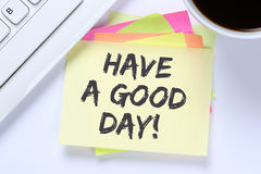 Have a good day nice wish work business desk Stock Images