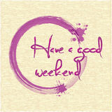 Have a good weekend. EPS 10 Royalty Free Stock Images