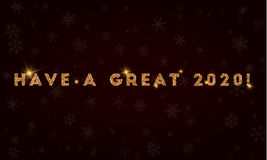 Have a great 2020!. Golden glitter greeting card. Luxurious design element, vector illustration Royalty Free Stock Photo