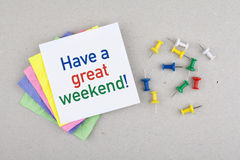 Have a great weekend break note message Stock Photo