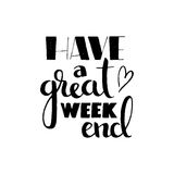 Have a great weekend handwritten lettering Stock Images