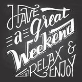 Have a great weekend relax and enjoy chalkboard Stock Photo