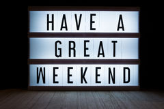 Have a great weekend. `Have a great weekend`  text in lightbox Royalty Free Stock Photo
