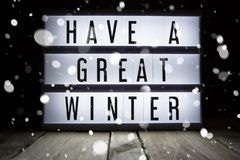 Have a great winter. `Have a great winter` text in lightbox Stock Image