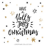 Have a Holly Jolly Christmas! Christmas greeting card. Have a Holly Jolly Christmas! Christmas greeting card with calligraphy. Handwritten modern brush Stock Image