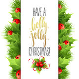 Have a holly jolly Christmas. Lettering  vector Stock Photos