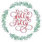 Have a Holly Jolly Christmas modern calligraphy lettering. Vector illustration for greeting cards, posters, banners Royalty Free Stock Image