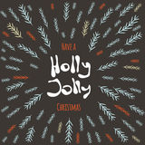 Have a Holly Jolly Christmas! Postcard vector illustrated background. Christmas Poster template. Vector illustrated holiday design Royalty Free Stock Photo