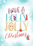 Have a Holly Jolly Christmas Stock Photography