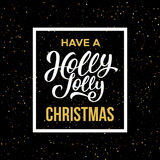 Have a Holly Jolly Christmas. Vector illustration. Have a Holly Jolly Christmas phrase in frame on black background with yellow glitters. Vector illustration for stock illustration