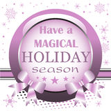 Have a magical holiday season Royalty Free Stock Images