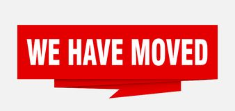 We have moved. Sign.  paper origami speech bubble.  tag.  banner royalty free illustration