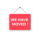 We Have Moved Sign Stock Images