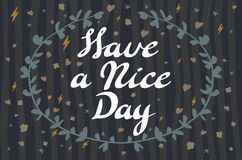 Have a nice day background. Vector illustration. Royalty Free Stock Image