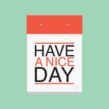 Have a nice day calendar Royalty Free Stock Photography
