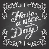 Have a nice day chalkboard. Have a nice day. Chalkboard style typographic poster Stock Photos