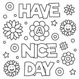 Have a nice day. Coloring page. Vector illustration. Have a nice day. Coloring page. Black and white vector illustration Stock Photography