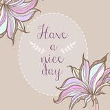 Have a nice day floral pastel frame poster design. Vector Royalty Free Stock Photo