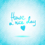 Have a Nice Day lettering calligraphy Stock Image