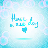 Have a Nice Day lettering calligraphy Stock Images