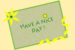 Have a nice day message written on green canvas Royalty Free Stock Photography