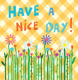 Have a nice day motivation card with flowers Royalty Free Stock Photos
