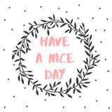 Have a nice day nature lettering poster Royalty Free Stock Images
