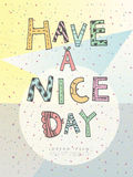 Have a nice day poster Royalty Free Stock Photography