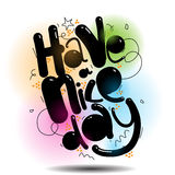 Have a nice day vector greeting card. Lettering art Stock Photography