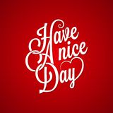 Have a nice day vintage lettering background Stock Images