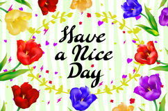 Have a nice day wishing card flower tulip vector Royalty Free Stock Photos