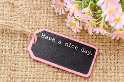 Have a nice day. Stock Photos