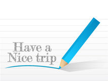 Have a nice trip message written Royalty Free Stock Image