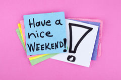 Have a Nice Weekend Happy Note Phrase Royalty Free Stock Photography