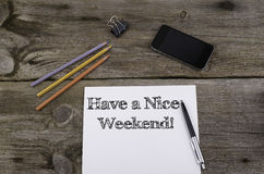Have a Nice Weekend! stock image