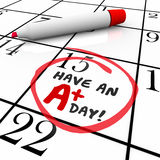 Have an A Plus Day Words Circled Calendar Stock Image