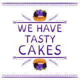 `We have tasty cakes` words with hand drawn elements and hand drawn cupcake. VECTOR vignettes. Purple lines Stock Photography