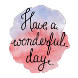 Have a wonderful day Stock Images