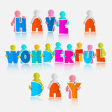 Have a Wonderful Day Slogan Royalty Free Stock Photography