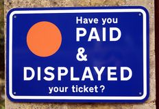 Have you paid & displayed your ticket? sign Stock Photo