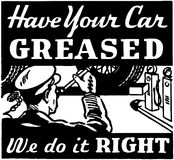 Have Your Car Greased Stock Images