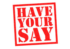 HAVE YOUR SAY Stock Photography