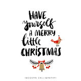 Have yourself a merry little christmas. Christmas calligraphy. Stock Images