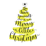 Have yourself a merry little Christmas. Modern Royalty Free Stock Images
